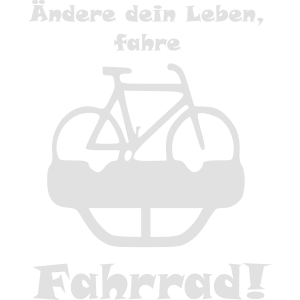 Ändere dein leben fahre fahrrad