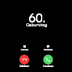 60. Geburtstag Phone Call Anruf