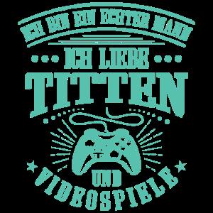 Echter Mann, Titten und Videospiele, Gamer, Gaming