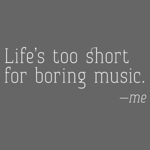 Life's too short - me