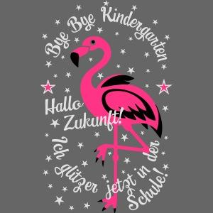 23 Flamingo Bye Kindergarten Ich glitzer in Schule
