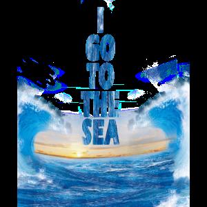 Ich gehe zum Meer