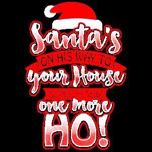 Santa Needs One More HO! - Weihnachten Xmas