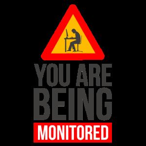 Du wirst überwacht monitored