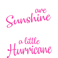 December Girls Are Sunshine Mixed With A Hurricane