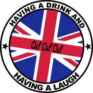 Oi! Oi! Oi! - Having A Drink & Having A Laugh