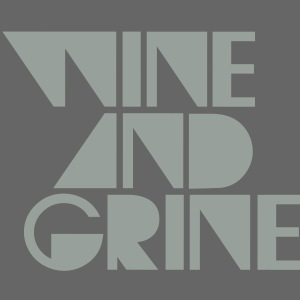 WINE GRINE