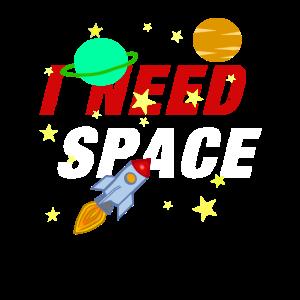 I Need Space Rakete Raumschiff Weltraum Weltall
