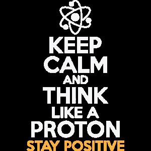 Denk positiv wie ein Protron