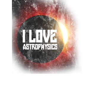 Ich liebe Astrophysics Shirt für Raum Universum Liebhaber