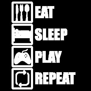 Eat sleep play repeat Gaming