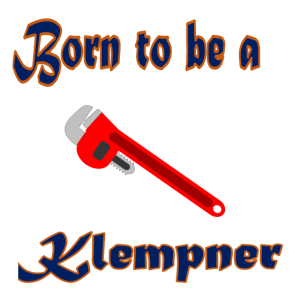 born to be a Klempner