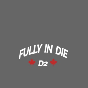 Fully In Die D2 'Quote By Mula B'