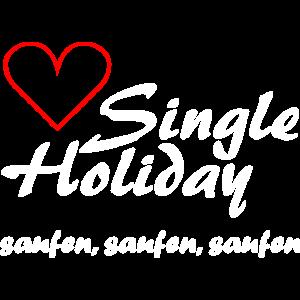 Single Holiday - saufen