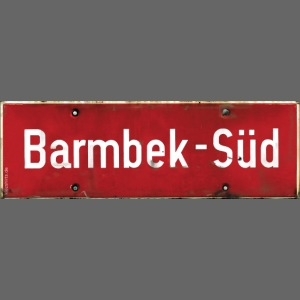HAMBURG Barmbek Sued Ortsschild rot antik