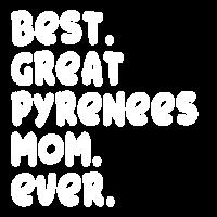 Beste Pyrenäen Berghund Mama Besitzerin Geschenk