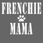 Frenchie Mama