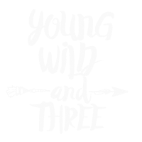 Young Wild and Three 3 Jahre Kleinkind Geschenk