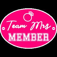 Braut Team Mrs Mitglied Member JGA