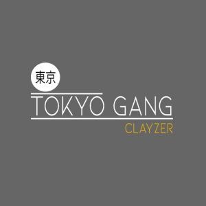 """""""TOKYO GANG"""""""""""