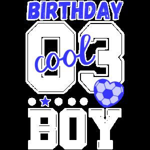 3. Geburtstag Nummer 3 birthday boy
