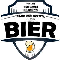 melkt der bauer seinen stier viel Bier Trinkspruch