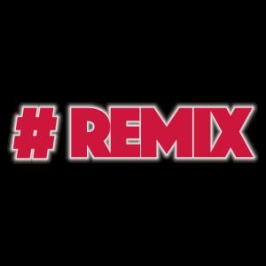 Hashtag Remix