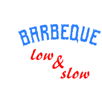 BARBEQUE BBQ low and slow
