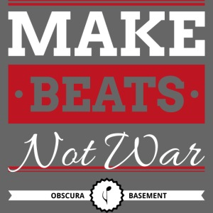 Make Beats Not War!
