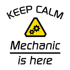 Keep Calm - Mechaniker