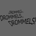 Drommels, drommels, drommels!