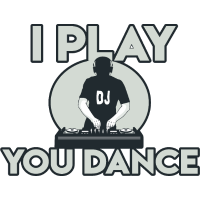 DJ I PLAY YOU DANCE - DEEJAY - Auflegen Turntables
