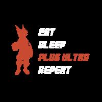 EAT SLEEP PLUS ULTRA REPEAT