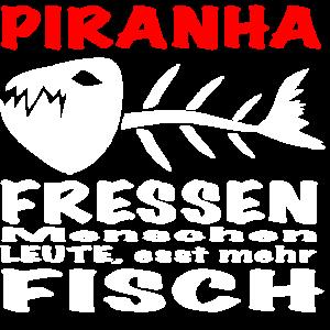 Piranha fressen Menschen Leute esst mehr Fisch