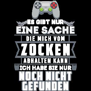 Zocken Gamer Gaming Spruch Videospiele Geschenk