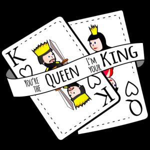 You're the Queen I'm your King | Karten König Dame
