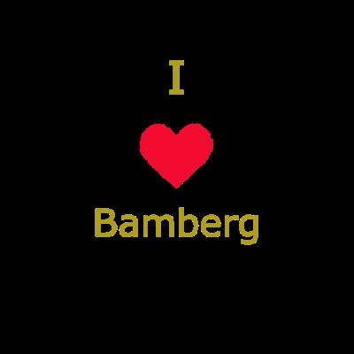 Bamberg - Bamberg - Geschenkidee,Städte,Heimat,Bamberg,Stadt,Geschenk,I Love