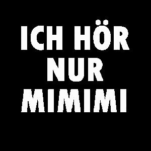 Mimimi Lustige Sprüche Funny Sarkasmus