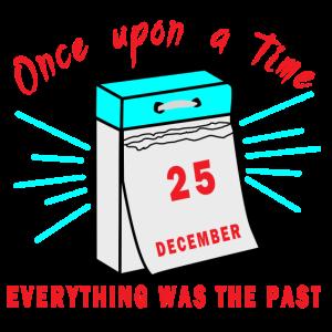 Kalender | Vergangenheit Geschenk
