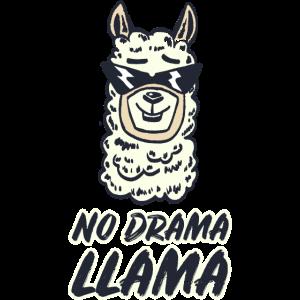 No Drama LLAMA I Lama Alpaka lustiges Geschenk