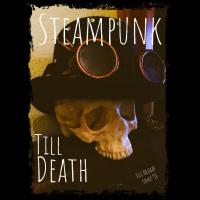 Dead Steampunk
