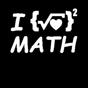 Ich Liebe Mathe mit Mathematischer Formel