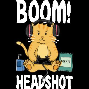 Boom Kopfschuss / Boom Kopfschuss / Cat / Gaming