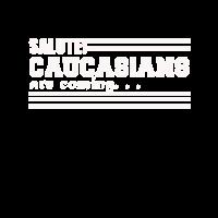 Salute Caucasians