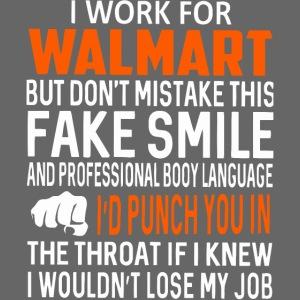 I work for walmart