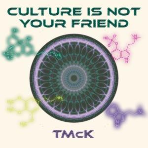 Culture Is NOT Your Friend Mandala