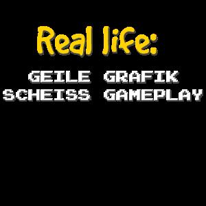 real life geile grafik scheiss gameplay