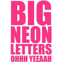 Big Neon Letters