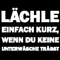 Party Spruch Lächle kurz