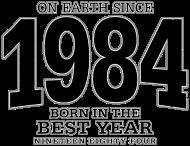 Jahrgang 1980 Geburtstagsshirt: On Earth since 1984 (black oldstyle)